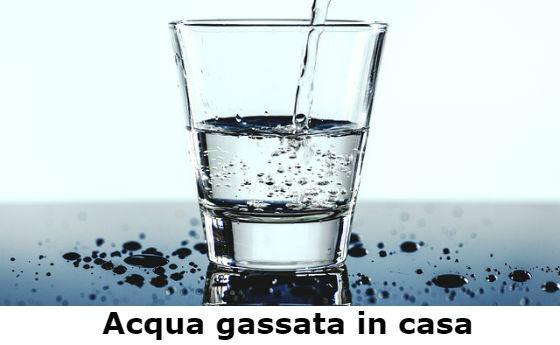 acqua gassata in casa