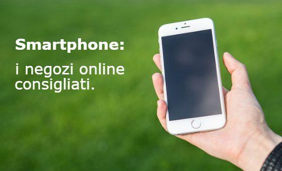 siti per acquisto smartphone